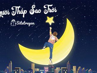 review-nguoi-thap-sao-troi-sitetruyen