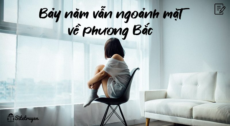 review-bay-nam-van-ngoanh-ve-phuong-bac
